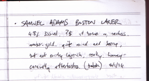 The inaugural diary entry, Sam Adam's Boston Lager